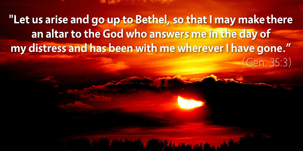 Genesis 35–36: Let us arise and go to Bethel