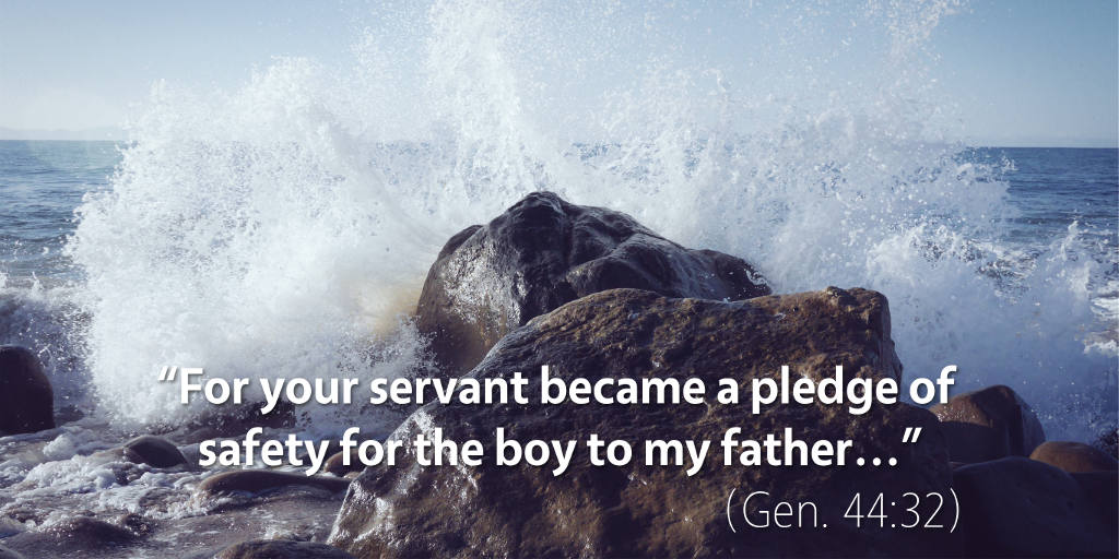 Genesis 44: A pledge of safety