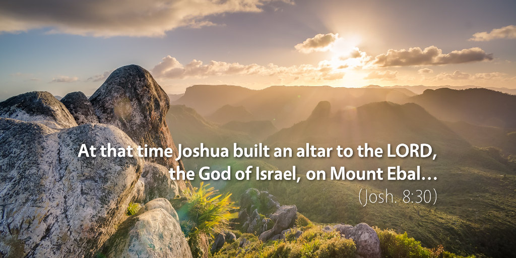 July 6th: Bible Meditation for Joshua 8
