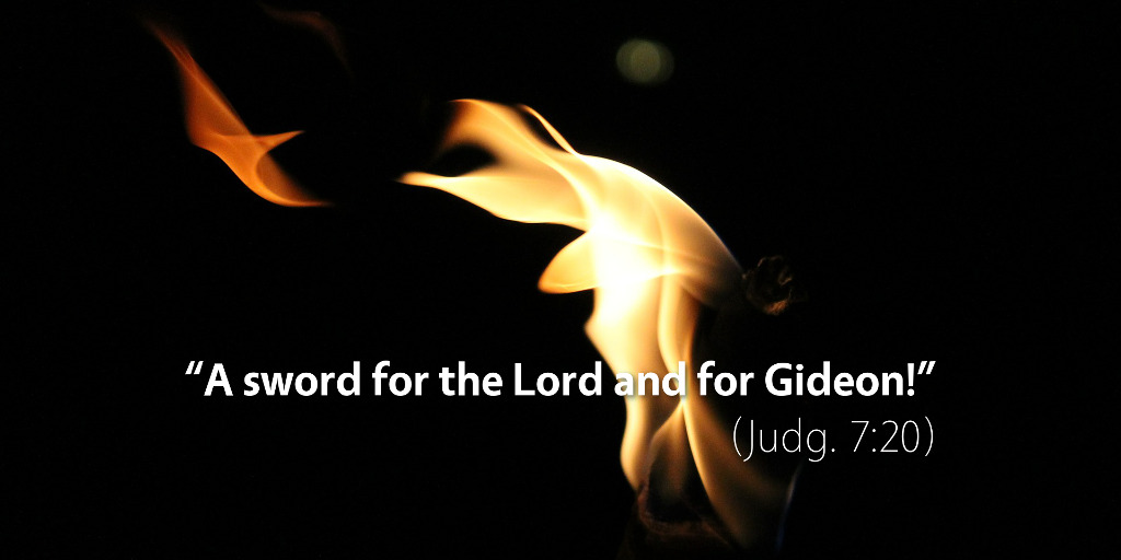 Judges 7: A sword for the LORD and for Gideon!